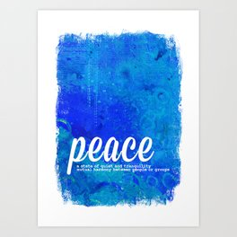 Blue Peace - The Power of Color Art Print