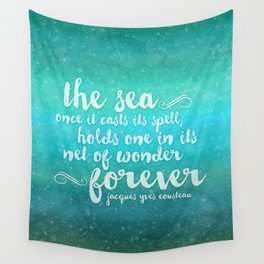 The Sea - Quote from Jacques Cousteau Wall Tapestry