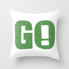 GO! Throw Pillow