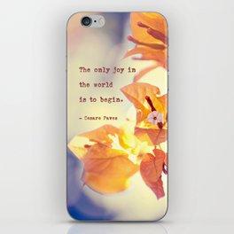 Begin with Joy iPhone Skin