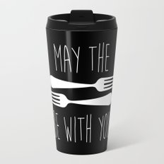 May The Forks Be With You Travel Mug