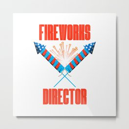 4th of July Fireworks Director Fun Event Metal Print