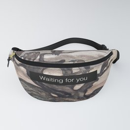 Waiting for you Fanny Pack