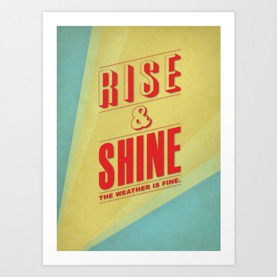 Rise&Shine Art Print