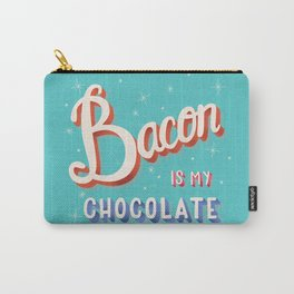 Bacon is my chocolate hand lettering typography modern poster design Carry-All Pouch