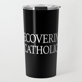 Doesn't Matter Which You Choose Travel Mug