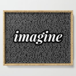 imagine - Ariana - imagination - lyrics - black white Serving Tray