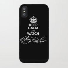 Keep Calm And Watch Pretty Little Liars - PLL Slim Case iPhone X