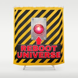 Reboot Universe Button Shower Curtain