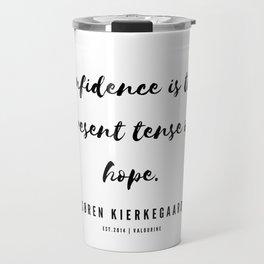 8     | Søren Kierkegaard Quotes | 190523 Travel Mug