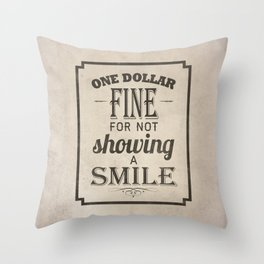 One Dollar Fine Throw Pillow