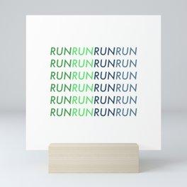 RUN RUN RUN RUN Mini Art Print