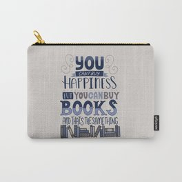 Happiness and Books Carry-All Pouch