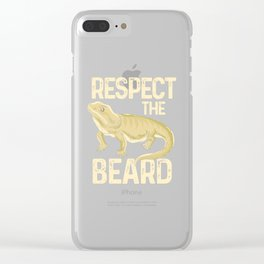 Respect The Beard - Funny Bearded Dragon Lizard Pet Illustration Clear iPhone Case