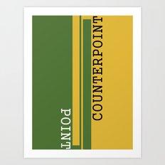 Weekend Update: Point Counterpoint Art Print