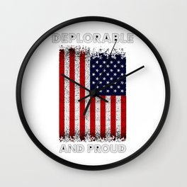 Deplorable and proud Wall Clock