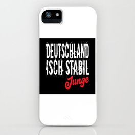 Germany Isch Stabil Junge iPhone Case