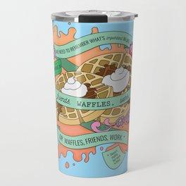 Friends, Waffles, Work Travel Mug