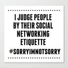 Social Networking Etiquette Canvas Print