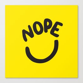 Nope Smiley Face Canvas Print