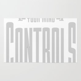 Controls-You-Life---Inspiration-Quote. Rug
