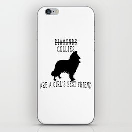 Cute Collie Quote iPhone Skin