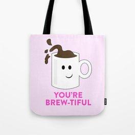 BREW-TIFUL Tote Bag