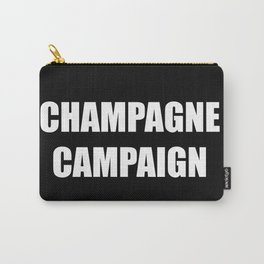 Champagne Campaign Mmm Bubbles Carry-All Pouch