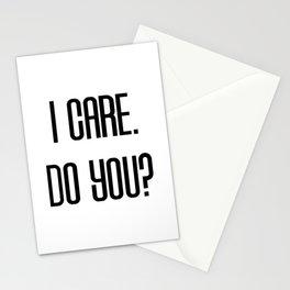 I Care. Do You? Stationery Cards