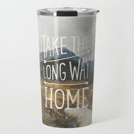 TAKE THE LONG WAY Travel Mug
