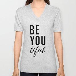 Be You tiful Unisex V-Neck
