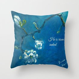 He is Risen Indeed! Throw Pillow