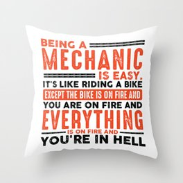 Being a HVAC Tech Is Easy Shirt Everything On Fire Throw Pillow