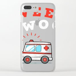 Wee Woo Ambulance AMR Funny EMS EMT Paramedic Gift T-Shirt Clear iPhone Case