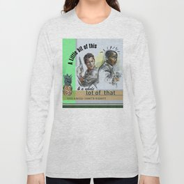 """A Little bit of this & a Whole Lot of That"" - Psych Quotes Long Sleeve T-shirt"