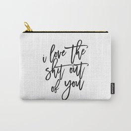 Love Sign,Love Quote,I Love You,I Love You More,Gift For Her,Gift For Him,Wall Art,Printable Art Carry-All Pouch