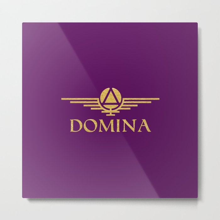 Call me Domina Metal Print