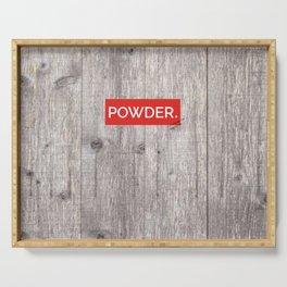 Powder Days Best Days Serving Tray