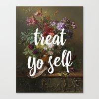 treat yo self Canvas Prints featuring treat yo self by ecce