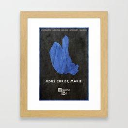 Jesus Christ, Marie - Breaking Bad Poster Framed Art Print