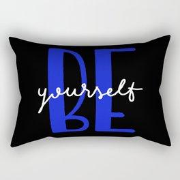 Be yourself #2 Rectangular Pillow