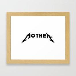 Metal Mother Framed Art Print