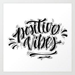 Positive Vibes Art Print