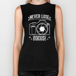Never Lose Focus Camera Photographer Photos Design Biker Tank