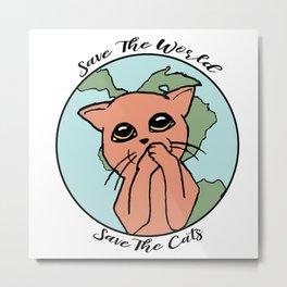 Save The Cats Metal Print