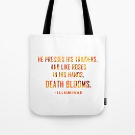 DEATH BLOOMS with blood Tote Bag