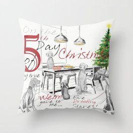 FIFTH DAY OF CHRISTMAS WEIMS Throw Pillow
