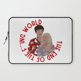 The ENd Of The F***ing World Laptop Sleeve