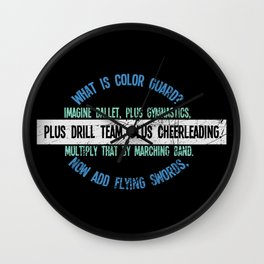 What Is Color Guard Imagine Ballet, Plus Gymnastics, Plus Drill Ream, Plus Cheerleading And Multiply Wall Clock