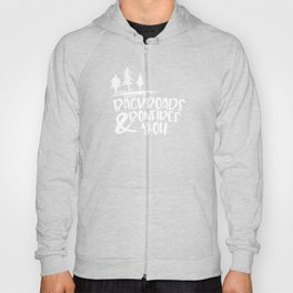 Campfire Backroads Bonfires and You Hoody